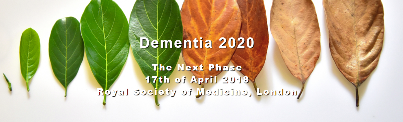 Dementia 2020 - The Next Phase